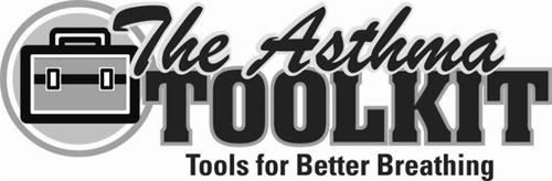 THE ASTHMA TOOLKIT TOOLS FOR BETTER BREATHING