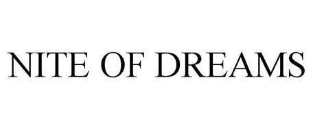 NITE OF DREAMS