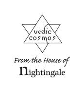 VEDIC COSMOS FROM THE HOUSE OF NIGHTINGALE