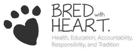 BRED WITH H.E.A.R.T. HEALTH, EDUCATION, ACCOUNTABILITY, RESPONSIBILITY, AND TRADITION