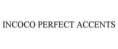 INCOCO PERFECT ACCENTS