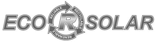 ECO R RELIABLE RECYCLABLE RENEWABLE SOLAR