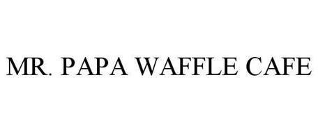 MR. PAPA WAFFLE CAFE