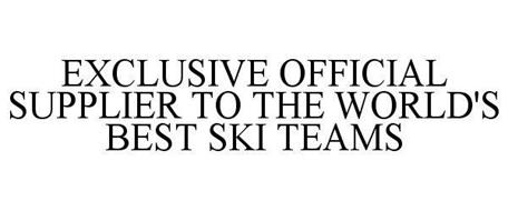 EXCLUSIVE OFFICIAL SUPPLIER TO THE WORLD'S BEST SKI TEAMS