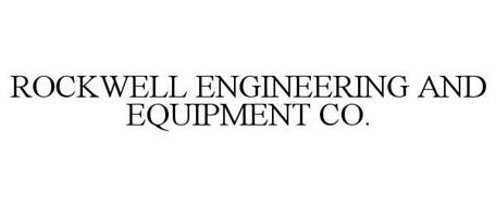 ROCKWELL ENGINEERING AND EQUIPMENT CO.