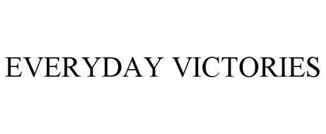 EVERYDAY VICTORIES