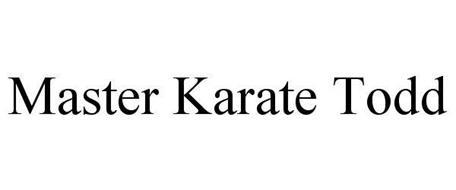 MASTER KARATE TODD
