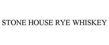 STONE HOUSE RYE WHISKEY