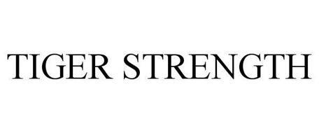 TIGER STRENGTH