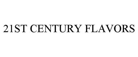 21ST CENTURY FLAVORS