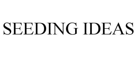 SEEDING IDEAS