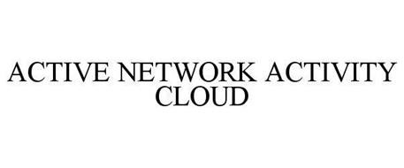 ACTIVE NETWORK ACTIVITY CLOUD