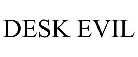 DESK EVIL