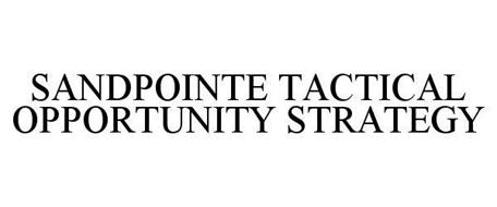 SANDPOINTE TACTICAL OPPORTUNITY STRATEGY