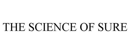 THE SCIENCE OF SURE