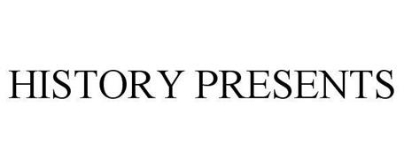 HISTORY PRESENTS