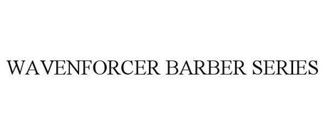 WAVENFORCER BARBER SERIES
