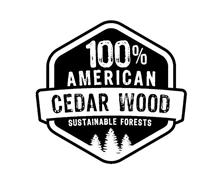 100% AMERICAN CEDAR WOOD SUSTAINABLE FORESTS