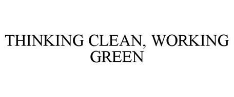 THINKING CLEAN, WORKING GREEN