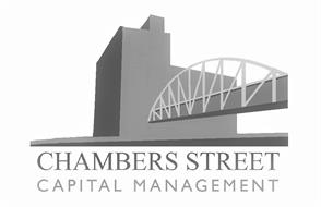 CHAMBERS STREET CAPITAL MANAGEMENT