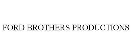 FORD BROTHERS PRODUCTIONS