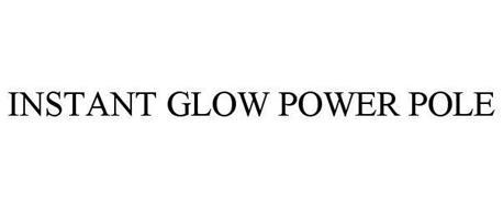 INSTANT GLOW POWER POLE