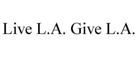 LIVE L.A. GIVE L.A.