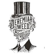 JEREMIAH WEED A STRANGELY DELICIOUS LIBATION OF WHISKEY & SPICES