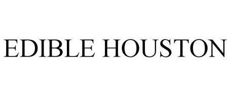 EDIBLE HOUSTON