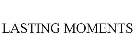 LASTING MOMENTS
