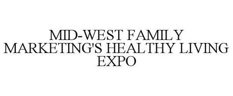 MID-WEST FAMILY MARKETING HEALTHY LIVING EXPO