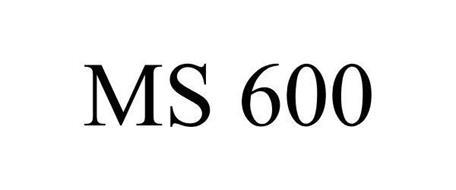 MS 600