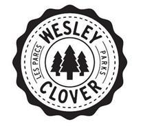 WESLEY CLOVER LES PARCS PARKS
