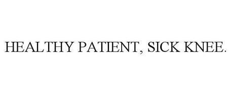 HEALTHY PATIENT, SICK KNEE.