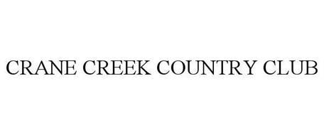 CRANE CREEK COUNTRY CLUB