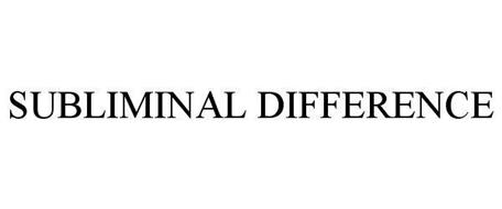 SUBLIMINAL DIFFERENCE