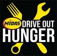 MIDAS DRIVE OUT HUNGER