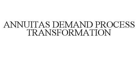 ANNUITAS DEMAND PROCESS TRANSFORMATION