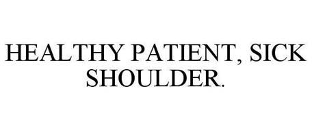 HEALTHY PATIENT, SICK SHOULDER.