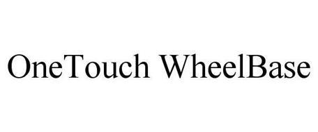 ONETOUCH WHEELBASE