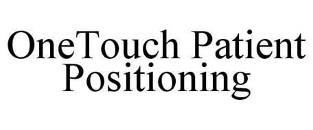 ONETOUCH PATIENT POSITIONING