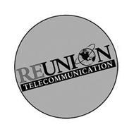 REUNION TELECOMMUNICATION