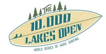 THE 10,000 LAKES OPEN WORLD SERIES OF WAKE SURFING