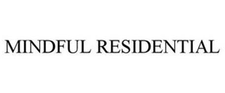 MINDFUL RESIDENTIAL