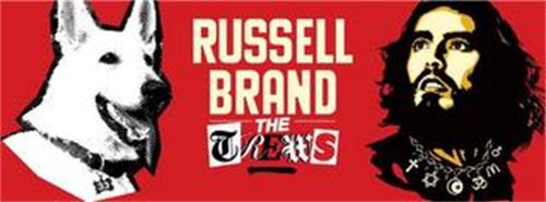RUSSELL BRAND THE TREWS