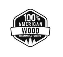 100% AMERICAN WOOD SUSTAINABLE FORESTS