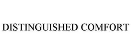 DISTINGUISHED COMFORT