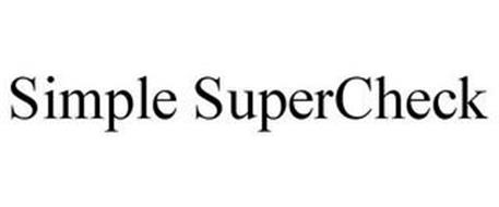 SIMPLE SUPERCHECK