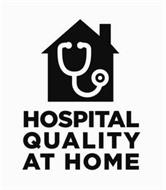 HOSPITAL QUALITY AT HOME