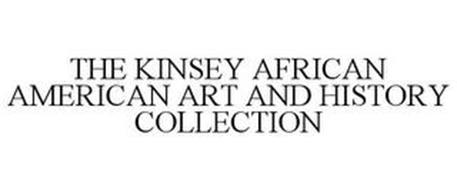 THE KINSEY AFRICAN AMERICAN ART AND HISTORY COLLECTION